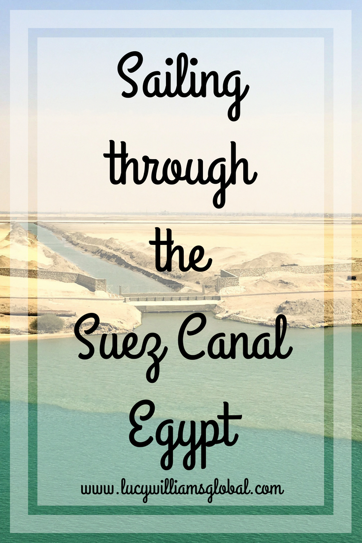 Sailing through the Suez Canal Egypt - Lucy Williams Global