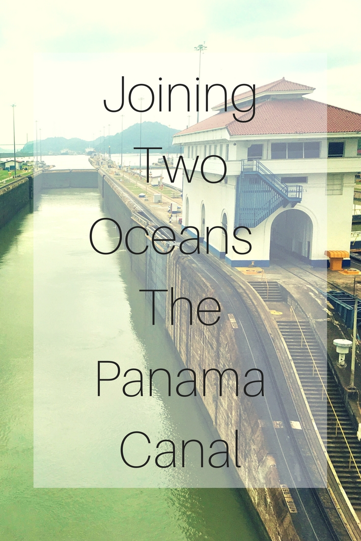 Joining Two Oceans The Panama Canal (1)