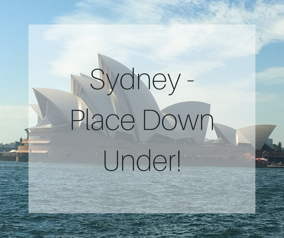Sydney - Place Down Under!