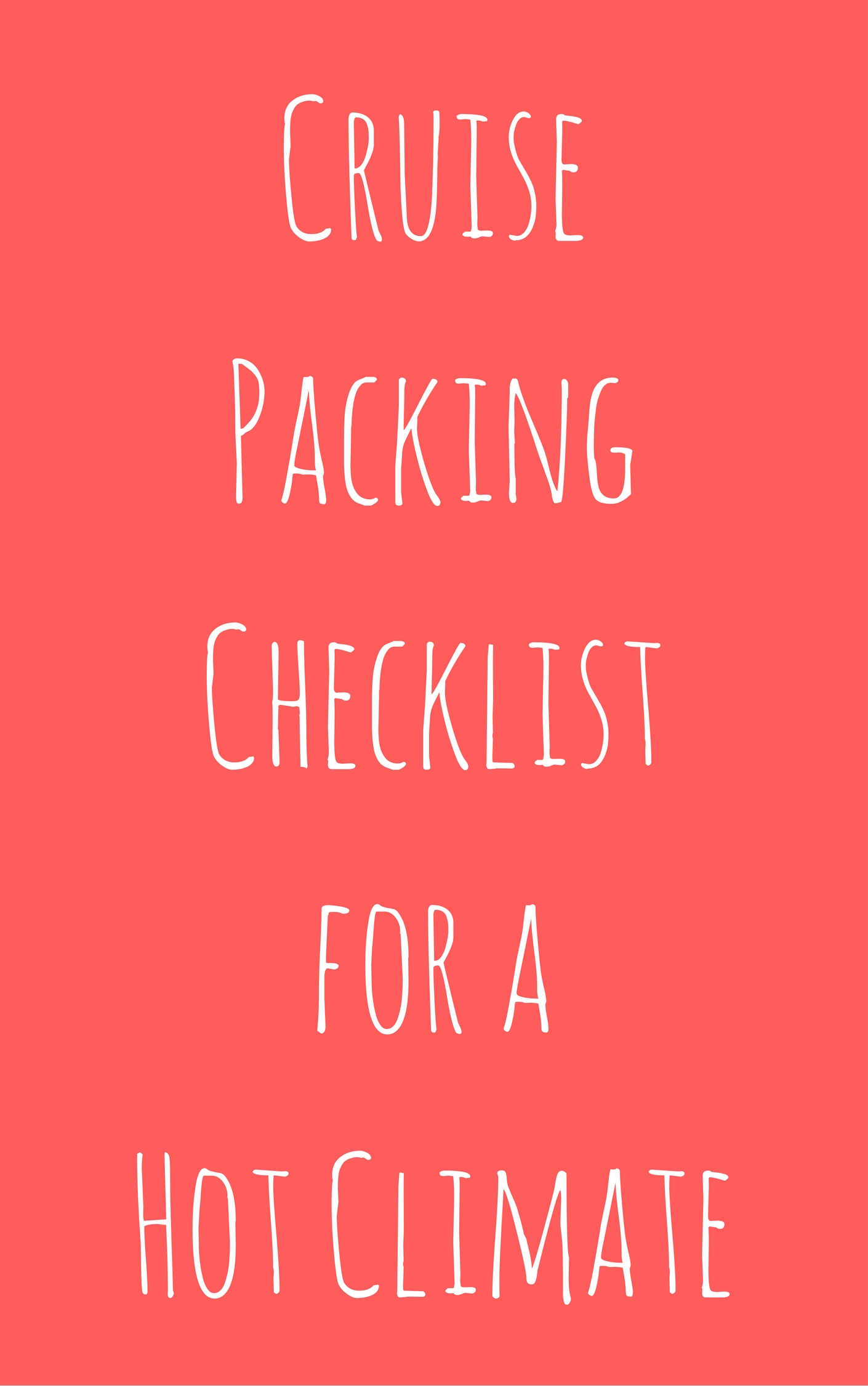 Cruise Packing Checklist for a Hot Climate