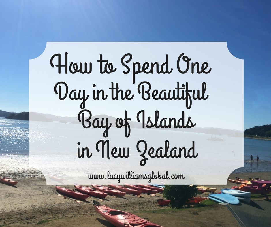 How to Spend One Day in the Beautiful Bay of Islands in New Zealand