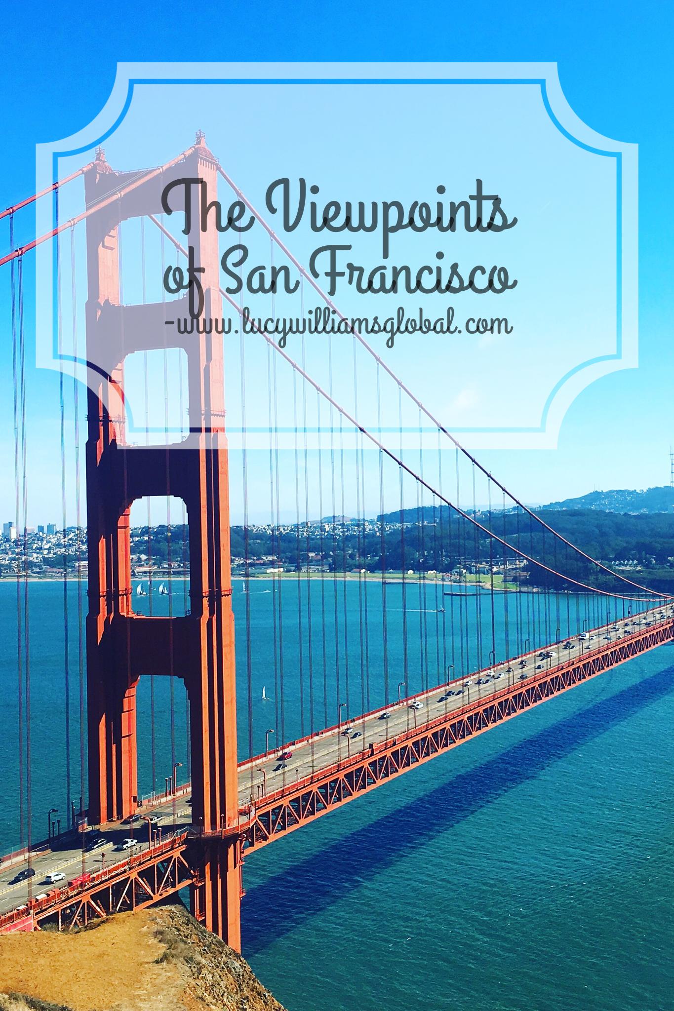 Visiting the Viewpoints in San Francisco California