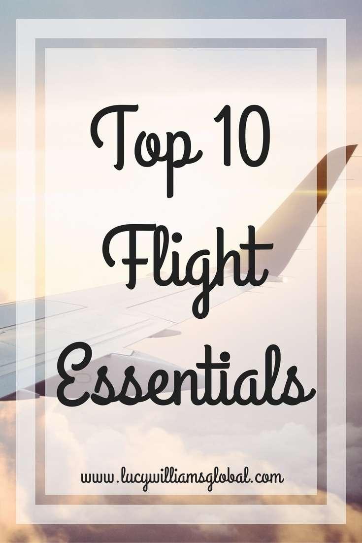 Top 10  Flight  Essentials - UK - Lucy Williams