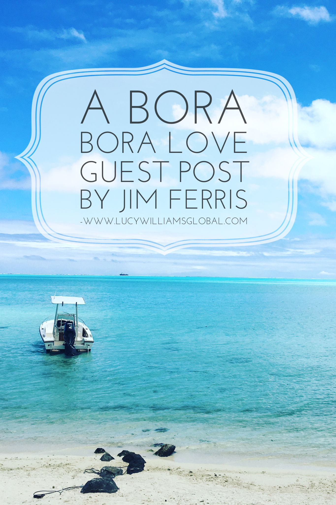 A Bora Bora Love by Jim ferris