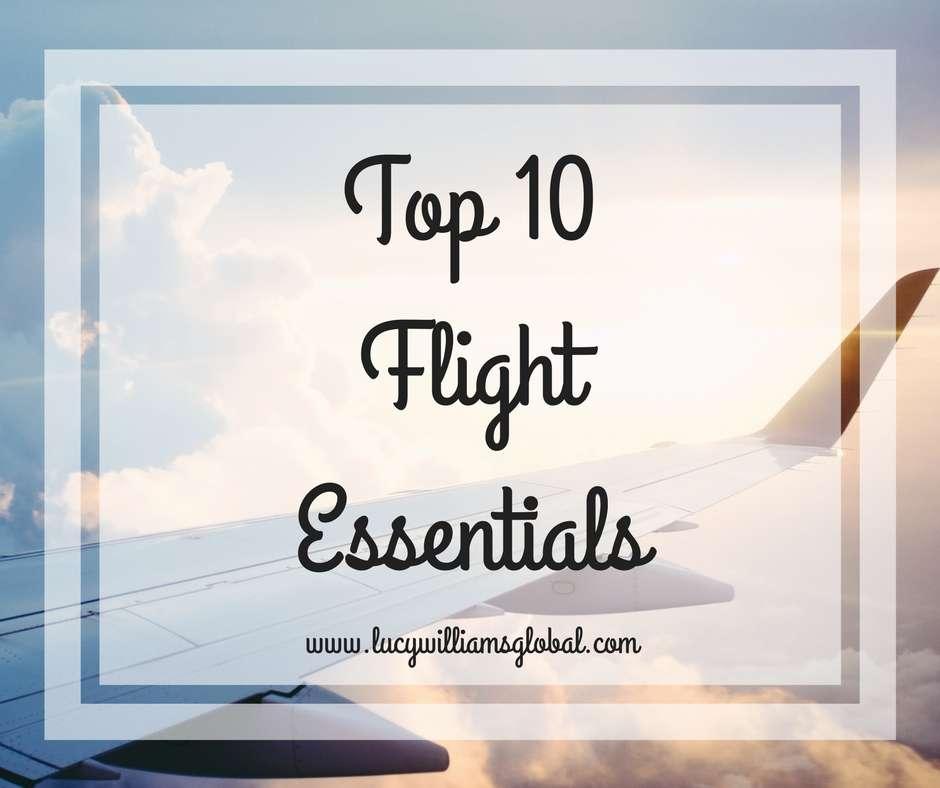 Top 10 Flight Essentials - UK -Lucy Williams Global