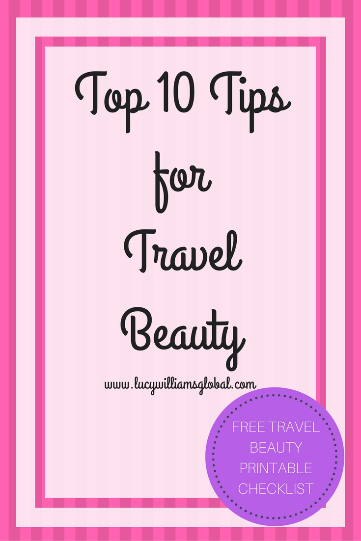 Top 10 Tips for Travel Beauty
