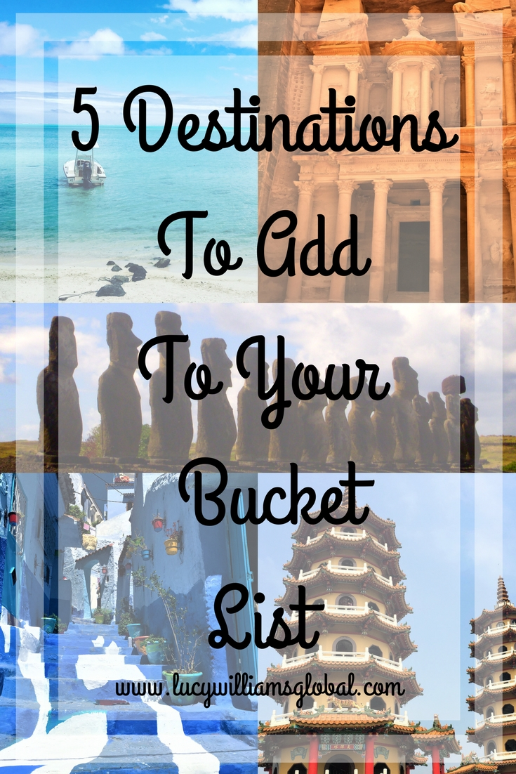 5 Destinations To Add To Your Bucket List - Lucy Williams Global