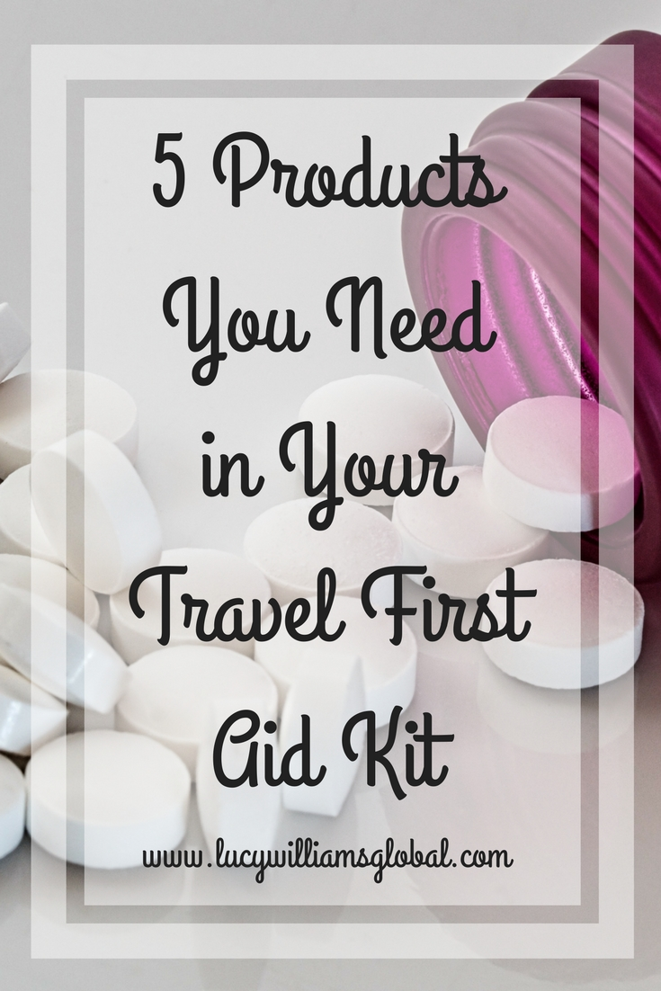 5 Products You Need in Your Travel First Aid Kit - Lucy Williams Global