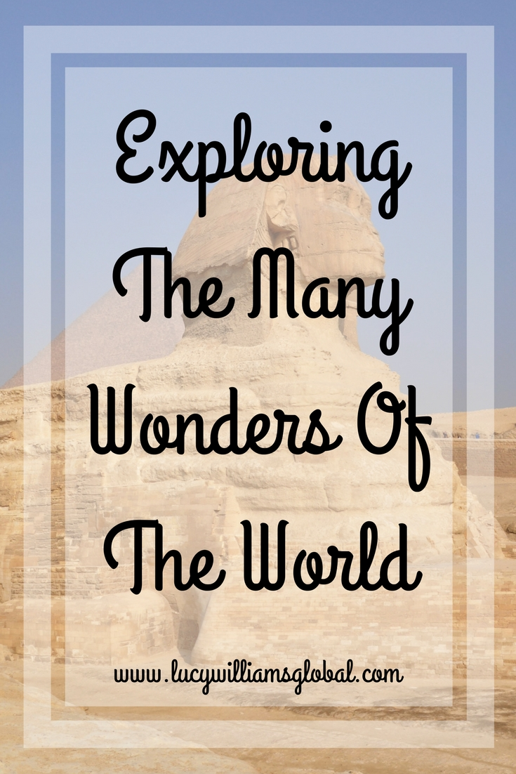 Exploring The Many Wonders Of The World