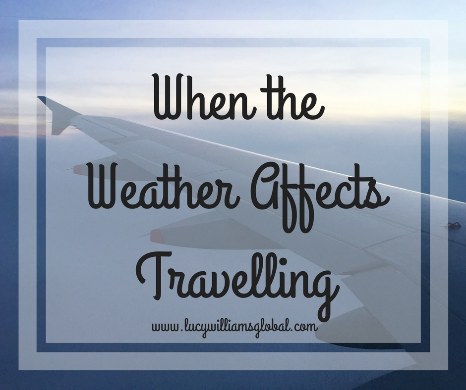 When the Weather Affects Travelling