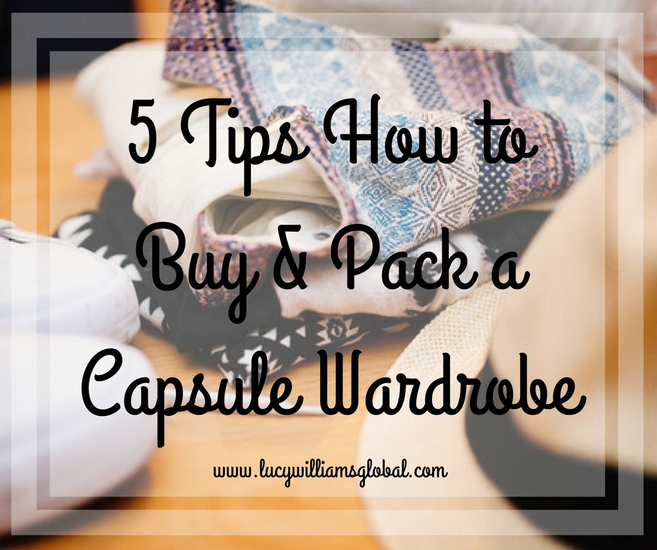 5 Tips How to Buy & Pack a Capsule Wardrobe
